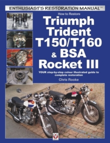 How to Restore Triumph Trident T150/T160 & Bsa Rocket III, Paperback / softback Book