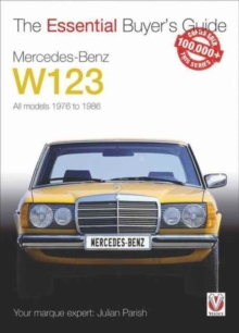 Mercedes-Benz W123 : All models 1976 to 1986, Paperback Book