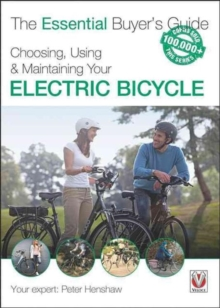 Choosing, Using & Maintaining Your Electric Bicycle, Paperback Book