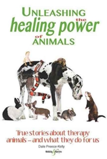 Unleashing the Healing Power of Animals, Paperback Book