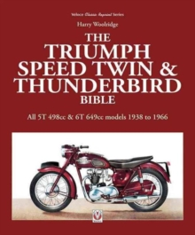 Triumph Speed Twin & Thunderbird Bible, Paperback Book