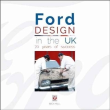 Ford Design in the UK - 70 Years of Success, Hardback Book