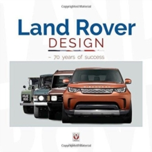 Land Rover Design - 70 years of success, Hardback Book