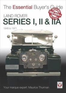 Land Rover Series I, II & IIA : The Essential Buyer's Guide, Paperback Book
