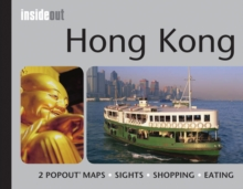Hong Kong Inside Out Travel Guide : Handy, Pocket Size Hong Kong Travel Guide with Pop-Up Maps, Hardback Book