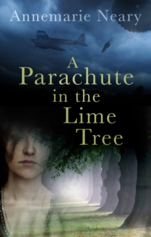 A Parachute in the Lime Tree, Paperback Book