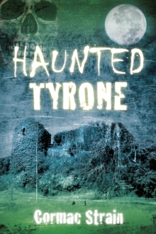 Haunted Tyrone, Paperback Book