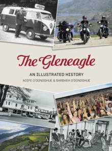 The Gleneagle : An Illustrated History, Paperback Book