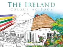 The Ireland Colouring Book: Past & Present, Paperback Book