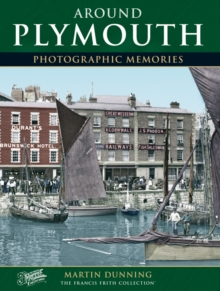 Around Plymouth : Photographic Memories, Paperback Book
