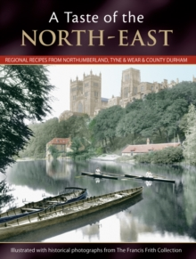 A Taste Of The North-east, Paperback / softback Book