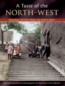 A Taste Of The North-west, Paperback Book