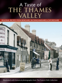 A Taste Of The Thames Valley, Paperback Book