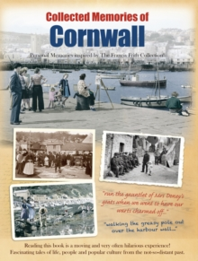 Collected Memories Of Cornwall, Paperback Book