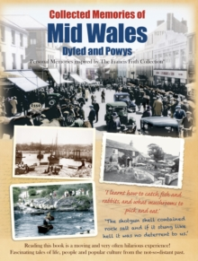 Mid Wales - Dyfed and Powys : Personal Memories Inspired by The Francis Frith Collection, Paperback / softback Book