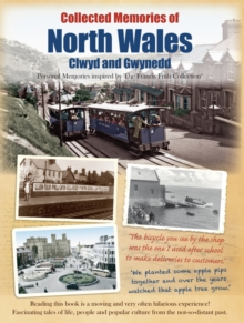 Collected Memories Of North Wales, Paperback Book