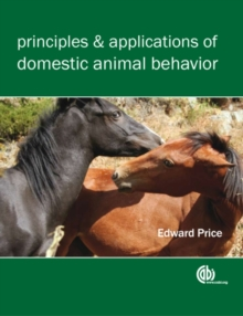 Principles and Applications of Domestic Animal Behavior, Paperback Book