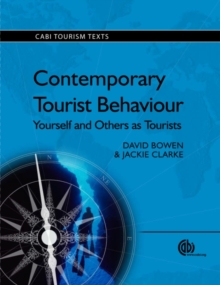 Contemporary Tourist Behavi : Yourself and Others as Tourists, Paperback Book