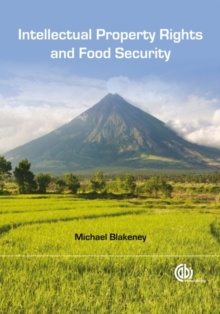 Intellectual Property Rights and Food Securi, Hardback Book