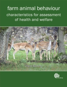 Farm Animal Behavi : Characteristics for Assessment of Health and Welfare, Paperback Book