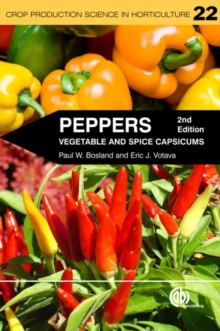 Peppers : Vegetable and Spice Capsicums, Paperback / softback Book