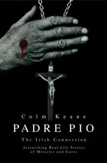 Padre Pio : The Irish Connection, Paperback Book
