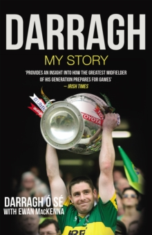 Darragh : My Story, Paperback / softback Book