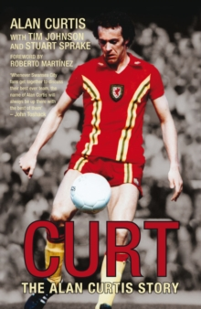 Curt : The Alan Curtis Story, EPUB eBook