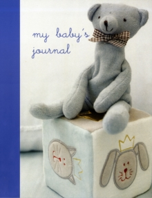 My Baby's Journal (Blue) : The Story of Baby's First Year, Record book Book