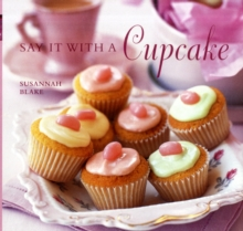 Say it with a Cupcake, Hardback Book