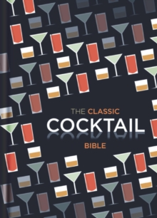 The Classic Cocktail Bible, EPUB eBook