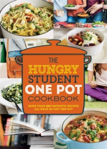 The Hungry Student One Pot Cookbook, Paperback Book