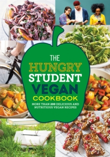 The Hungry Student Vegan Cookbook, Paperback Book