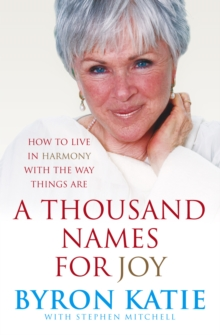 A Thousand Names for Joy : How to Live in Harmony with the Way Things are, Paperback Book
