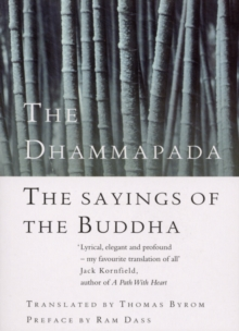 The Dhammapada : The Sayings of the Buddha, Paperback / softback Book