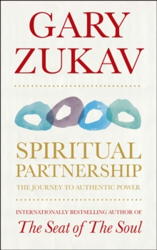 Spiritual Partnership : The Journey To Authentic Power, Paperback / softback Book