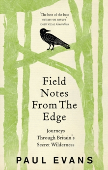 Field Notes from the Edge, Paperback Book