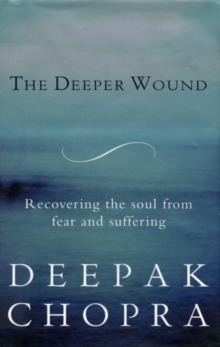 The Deeper Wound, Paperback Book