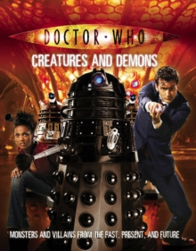 Doctor Who: Creatures and Demons, Paperback / softback Book