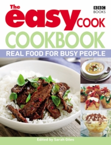 The Easy Cook Cookbook : Real food for busy people, Paperback Book
