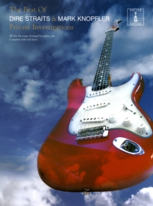 The Best of Dire Straits and Mark Knopfler : Private Investigations, Paperback Book
