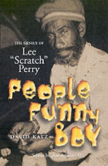 People Funny Boy: The Genius of Lee 'Scratch' Perry, Paperback Book