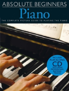Absolute Beginners : Piano - Book One, Paperback Book