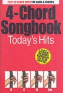 4-Chord Songbook : Today s Hits, Paperback Book