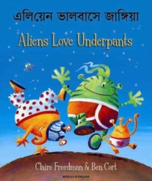 Aliens Love Underpants in Bengali & English, Paperback Book
