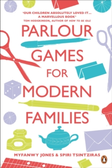 Parlour Games for Modern Families, Paperback Book