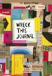 Wreck This Journal: Now in Colour, Paperback / softback Book