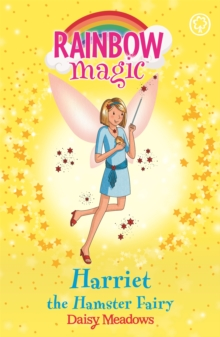 Rainbow Magic: Harriet the Hamster Fairy : The Pet Keeper Fairies Book 5, Paperback Book