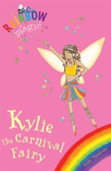 Rainbow Magic: Kylie The Carnival Fairy : Special, Paperback Book
