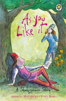 A Shakespeare Story: As You Like It, Paperback / softback Book